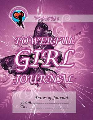 Powerful Girl Journal - Shimmering Butterfly: Volume 1