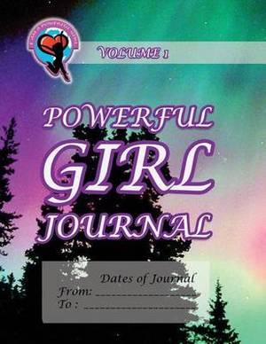 Powerful Girl Journal - Northern Lights: Volume 1