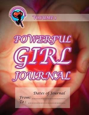 Powerful Girl Journal - Glowing Heart: Volume 1