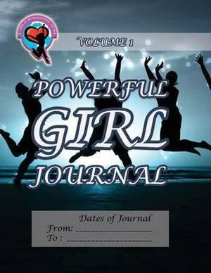 Powerful Girl Journal: Joyous Celebration Volume 1