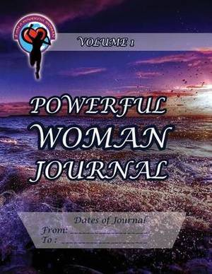 Powerful Woman Journal: Volume 1