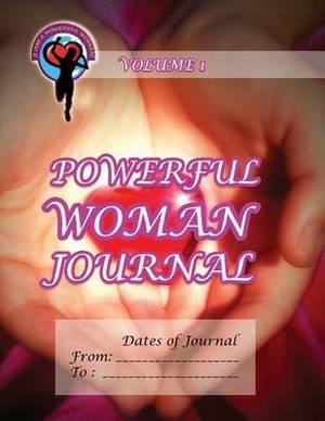 Powerful Woman Journal - Glowing Heart: Volume 1