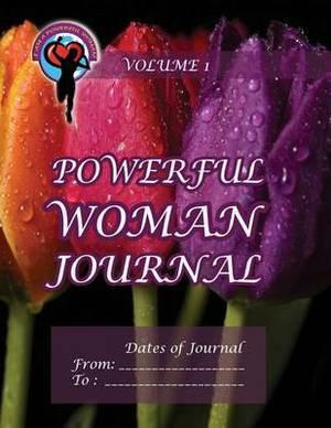Powerful Woman Journal - Glorious Tulips: Volume 1