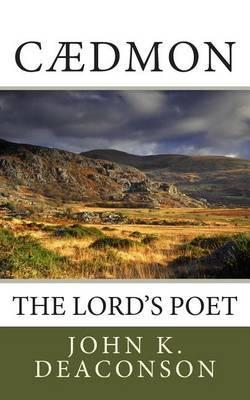 Cadmon: The Lord's Poet