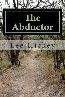 The Abductor: The Navelen Chronicles Volume 3