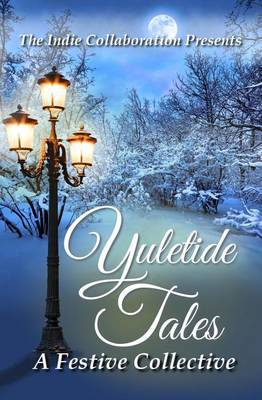 Yuletide Tales: A Festive Collective
