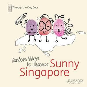 Through the Clay Door: Random Ways to Discover Sunny Singapore