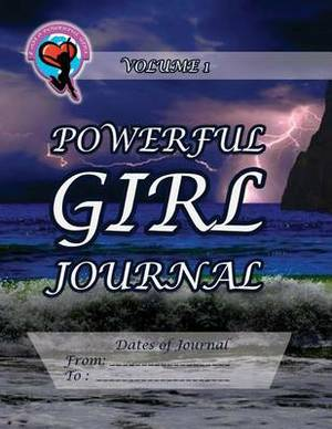 Powerful Girl Journal - Volume 1: Storm at Sea