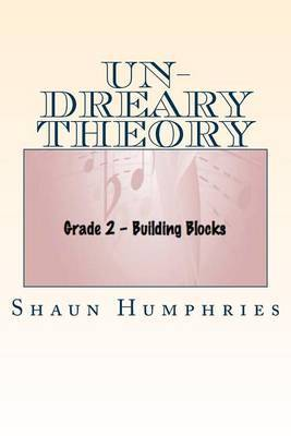 Undreary Theory: Grade 2 - Building Blocks