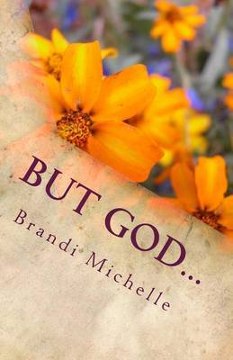 But God...: Inspirations for the Soul