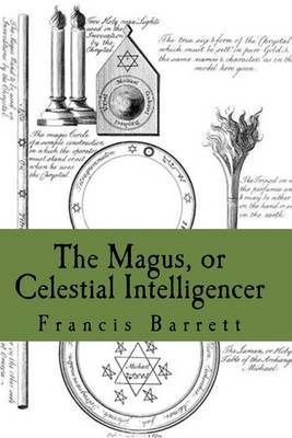 The Magus, or Celestial Intelligencer: Book's 1 & 2 Combined