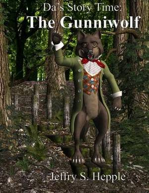 Da's Story Time: The Gunniwolf - Large Print, Big Book