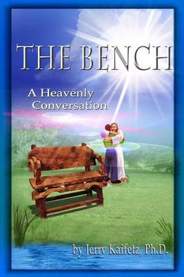 The Bench: A Heavenly Conversation