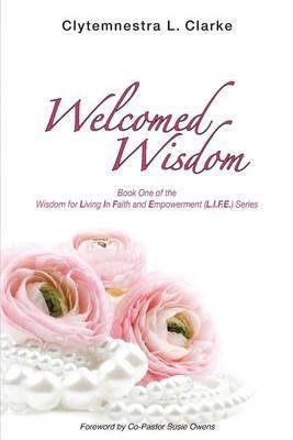 Welcomed Wisdom