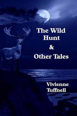 The Wild Hunt and Other Tales