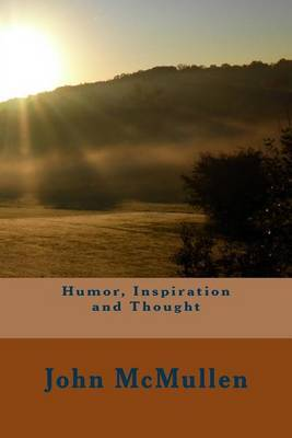 Humor, Inspiration and Thought