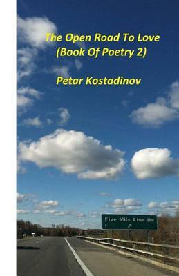 The Open Road to Love(book of Poetry 2)