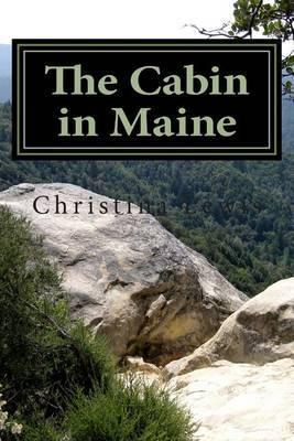 The Cabin in Maine