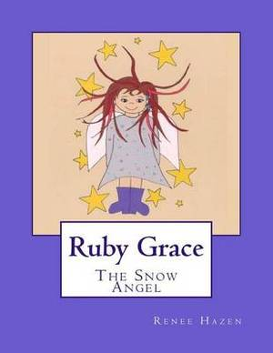 Ruby Grace: The Snow Angel