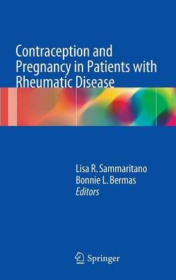 Contraception and Pregnancy in Patients with Rheumatic Disease