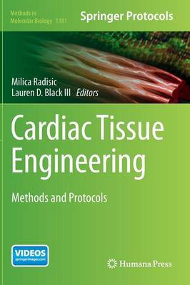 Cardiac Tissue Engineering: Methods and Protocols