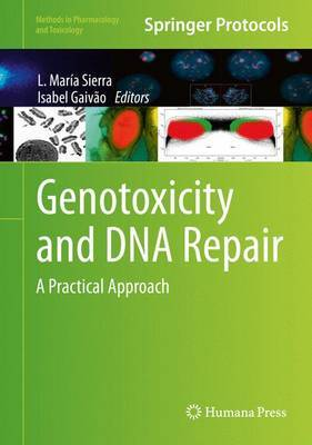 Genotoxicity and DNA Repair: A Practical Approach