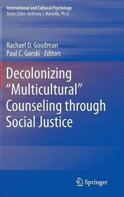 Decolonizing  Multicultural  Counseling Through Social Justice: Visions for Social Justice Theory and Practice