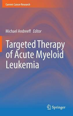 Targeted Therapy of Acute Myeloid Leukemia