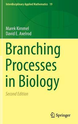 Branching Processes in Biology: 2015