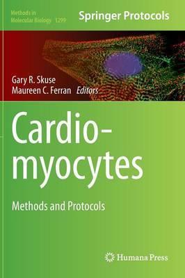 Cardiomyocytes: Methods and Protocols