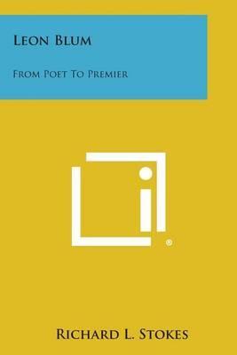 Leon Blum: From Poet to Premier