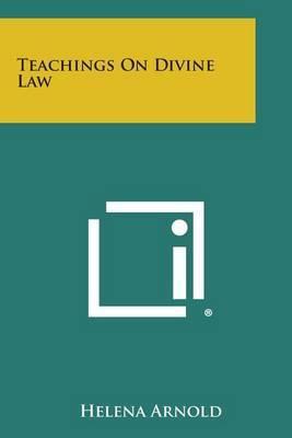 Teachings on Divine Law