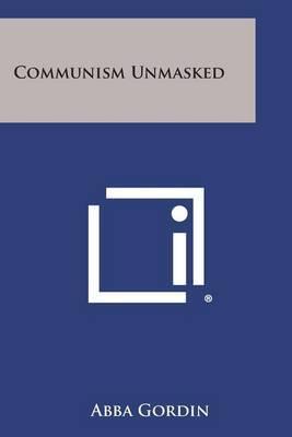 Communism Unmasked