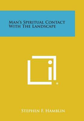 Man's Spiritual Contact with the Landscape
