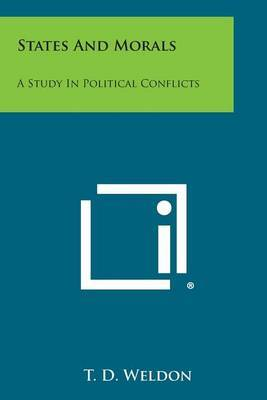States and Morals: A Study in Political Conflicts