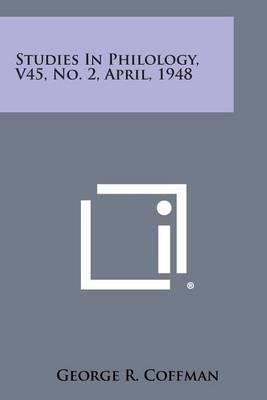 Studies in Philology, V45, No. 2, April, 1948
