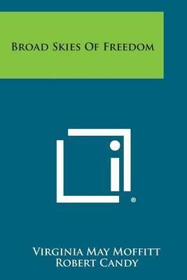 Broad Skies of Freedom