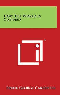 How the World Is Clothed