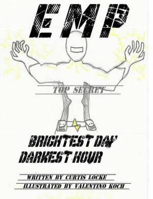 E M P: Brightest Day, Darkest Hour