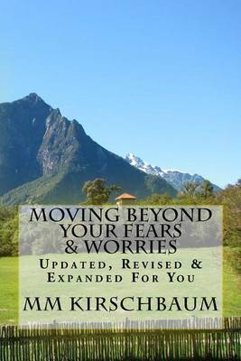 Moving Beyond Your Fears & Worries