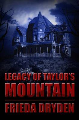 Legacy of Taylor's Mountain