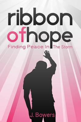 Ribbon of Hope: Finding Peace in the Storm