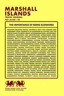 Marshall Islands Travel Journal, Pop. 68,480 + Me