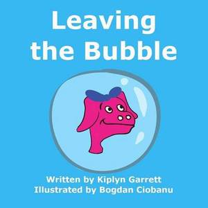 Leaving the Bubble