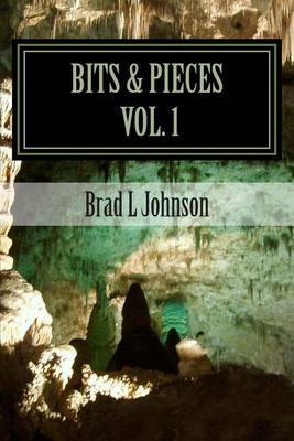 Bits & Pieces Vol 1