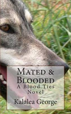 Mated & Blooded