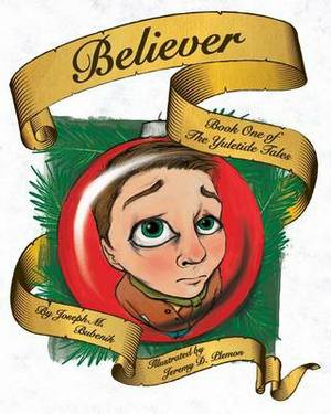 Believer: Book 1 of the Yuletide Tales