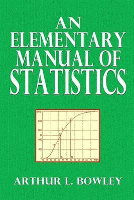 An Elementary Manual of Statistics