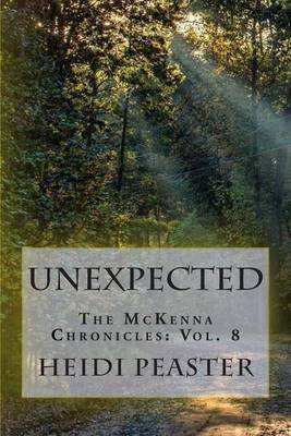 Unexpected: The McKenna Chronicles: Vol. 8