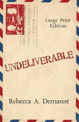 Undeliverable: Large Print Edition